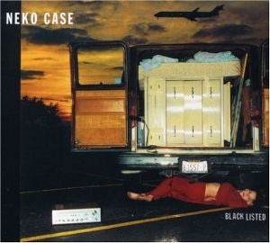BGM Neko Case ‎/ Blacklisted (Mint – MRD-060