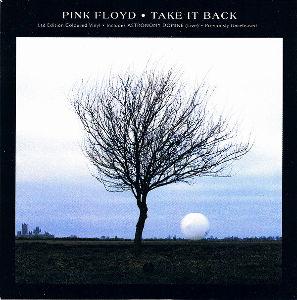 ピンク・フロイドを聴いてみた 【対(1994) B-1】 Take It Back(Gilmour/Ezrin/Samson/La