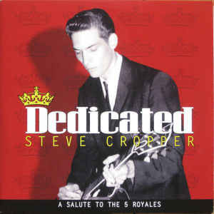 My Fav Five  Steve Cropper – Come On And Save Me