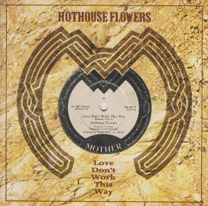My Fav Five Hothouse Flowers - Love Don't Work This Way (