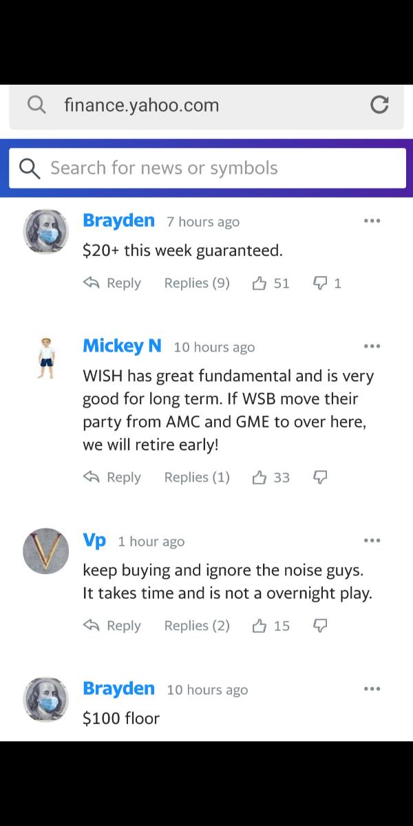 WISH - コンテクストロジック ヤフーファイナンス USAをみると  ブライデンさんは今週20ドル  とかいてあるね!  あと60ド