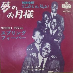 youtubejockey The Velvets - Tonight Could Be The Night   こんばんは。