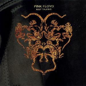 ピンク・フロイドを聴いてみた 【対(1994) B-3】 Keep Talking(Gilmour/Wright/Samson)