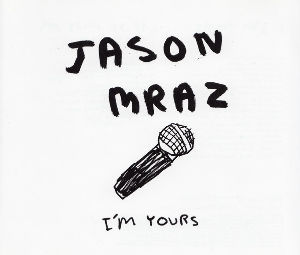 My Fav Five Jason Mraz - I'm Yours   『We Sing, We Dance,