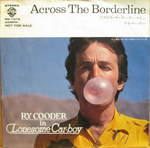 My Fav Five Ry Cooder - Across The Borderline (Additional Voca