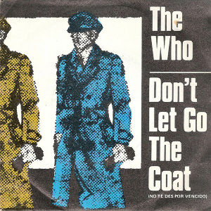 My Fav Five The Who – Don't Let Go The Coat  『