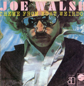 My Fav Five Joe Walsh - Theme from Boat Weirdos  『But Seriousl