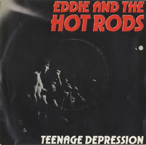 My Fav Five Eddie & The Hot Rods - Teenage Depression   『T