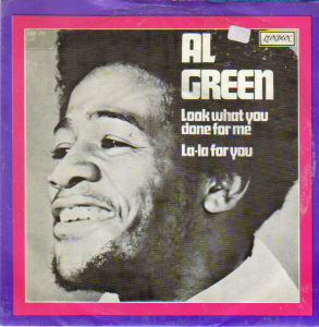 ...Across The Fence 1972/5/27 #4  Al Green - Look What You Done For Me