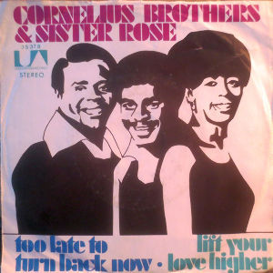 ...Across The Fence 1972/7/1 #5  Cornelius Bros and Sister Rose - Too