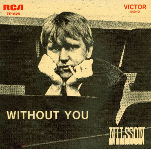 ...Across The Fence 【Nilsson】  Without You  https://youtu.be/_bQGRRolr