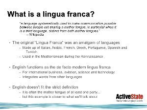 多言語学習 リングワ・フランカもしくはリンガ・フランカ(伊: Lingua franca)は、「フランク語」、「